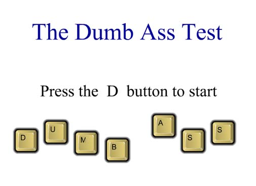 the-dumb-ass-test-big.jpg