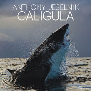 "Comedian Anthony Jeselnik's second standup disc ""Caligula"""
