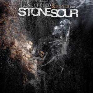 "Stone Sour's new Album ""The House of Gold & Bones Part II"""